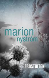 Marion Nyström Frostbiten