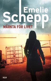 Märkta för livet Emelie Schepp